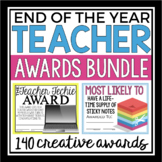 END OF THE YEAR TEACHER STAFF AWARDS BUNDLE