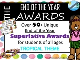 END OF THE YEAR awards and superlatives  (PBIS inspired / SEL)