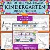 EOY END OF THE YEAR TRAVELS for KINDERGARTEN Design Activities