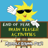 END OF YEAR BRAIN TEASER STORIES, RIDDLES & PUZZLES GRADES 5-8