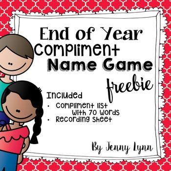 End Of The Year FREEBIE Compliment Name Game