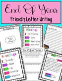 END OF YEAR - Friendly Letter Writing