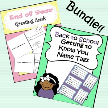 END OF YEAR GREETING CARDS AND BACK TO SCHOOL NAME TAGS BUNDLE!!!