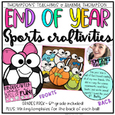 END OF YEAR SPORTS CRAFTS