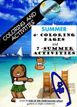 END OF YEAR / SUMMER  coloring pages and activities ( No prep )