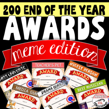 END OF YEAR AWARDS- 200 AWARDS FOR TEENS (MEME THEME)