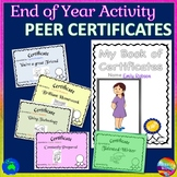 END of YEAR ACTIVITY Peer Certificates and Memory Book