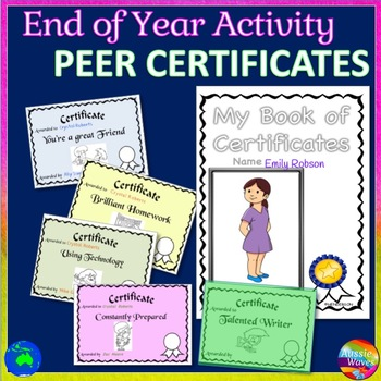 END of YEAR ACTIVITY Peer Certificates, Memory Book and Au
