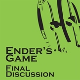 ENDER'S GAME - Final Discussion - PowerPoint