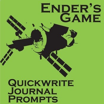 ENDER'S GAME Journal - Quickwrite Writing Prompts - PowerPoint