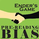 ENDER'S GAME PreReading Bias