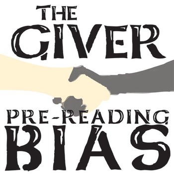 THE GIVER PreReading Bias Activity