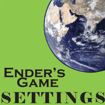 ENDER'S GAME Setting Organizer - Physical & Emotional