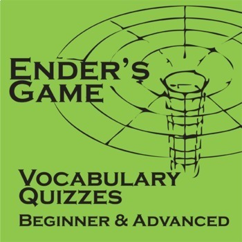 ENDER'S GAME Vocabulary List and Quiz Assessments