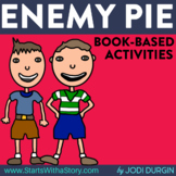 ENEMY PIE ACTIVITIES and BOOK COMPANION RESOURCES