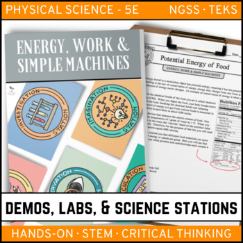 ENERGY, WORK & SIMPLE MACHINES - Demo, Lab and Science Stations