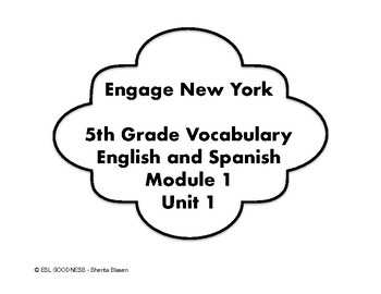 ENGAGE NY English & Spanish 5th GRADE VOCABULARY CARDS: MODULE 1 UNIT 1