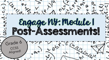 ENGAGE NY Post Assessments: MODULE 1