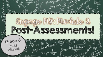 ENGAGE NY Post Assessments: GRADE 6 MODULE 2