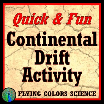 ENGAGING Continental Drift Activity Worksheet Earth Science MS-ESS2-1 MS-ESS2-2