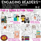 ENGAGING READERS  FAIRY TALES & FOLK TALES EDITION K-2