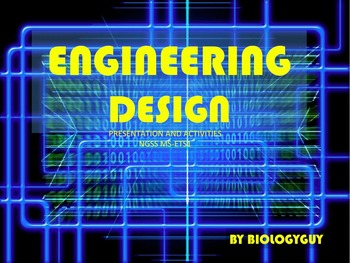 ENGINEERING DESIGN, NGSS MS-ETS1 PRESENTATION and ACTIVITY PACKET