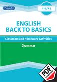 ENGLISH BACK TO BASICS: GRAMMAR UNIT (Year 5 /P6, Age 10-11)
