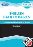 ENGLISH BACK TO BASICS: GRAMMAR UNIT (Year 6 /P7, Year 7/S1)