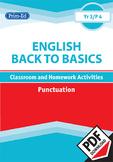 ENGLISH BACK TO BASICS: PUNCTUATION UNIT (Year 3 /P4, Age 8-9)