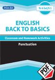 ENGLISH BACK TO BASICS: PUNCTUATION UNIT (Year 6 /P7, Year 7/S1)