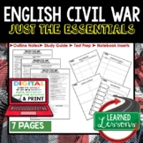 ENGLISH CIVIL WAR Outline Notes JUST THE ESSENTIALS Unit Review