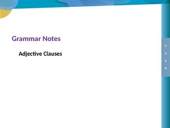 ENGLISH GRAMMAR NOTES IN POWERPOINT:Adjective Clauses