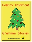Grammar Stories: Holiday Traditions