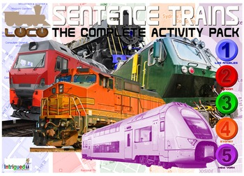ENGLISH LITERACY:GRAMMAR: Loco- Sentence Trains 1-2-3-4-5 ACTIVITY PACK