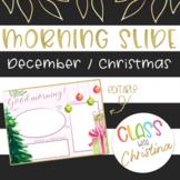 ENGLISH Morning Slide Template December/Christmas [EDITABLE]