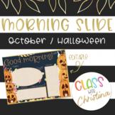ENGLISH Morning Slide Template October/Halloween [EDITABLE]
