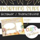 ENGLISH Morning Slide Template October/Thanksgiving [EDITABLE]