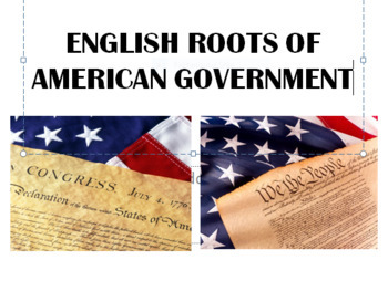 ENGLISH ROOTS OF AMERICAN GOVERNMENT