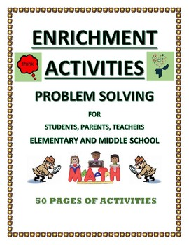 ENRICHMENT ACTIVITIES - PROBLEM SOLVING