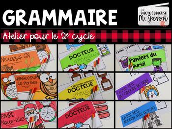 ENSEMBLE: Ateliers de grammaire // 2e cycle