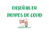 ENSEÑAR EN TIEMPOS DE COVID