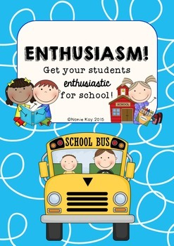ENTHUSIASM! Get your students enthusiastic about school! Mini-Unit
