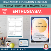 ENTHUSIASM Positive Behavior | Daily Character Education |