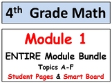 Grade 4 Math ENTIRE Module 1 Topics A-F: Smart Bd, Student Pgs, Reviews, HOT Q's