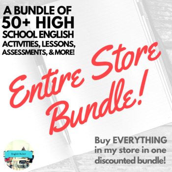 ENTIRE STORE BUNDLE! 50+ High School English Resources from English Rules