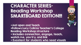 Character Series Unit- Lucy Calkins-  SMART NOTEBOOK Editi