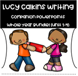 ENTIRE YEAR:  Lucy Calkins for First Grade Power Point Companion Lessons
