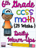 ENTIRE YEAR of 6th Grade Math Common Core Daily Warm Ups {