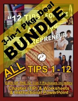 ENTREPRENEURSHIP - 12 TIPS 3-IN-1 BUNDLES - ALL Chapters [TIPS], Wrkshts & PPT's