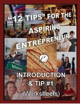 ENTREPRENEURSHIP:  Intro & Tip #1 - WORKSHEETS